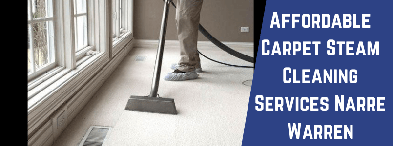 Affordable Carpet Steam Cleaning Services Narre Warren