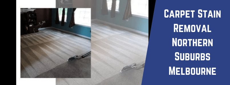 Carpet Stains Removal Northern Suburbs Melbourne