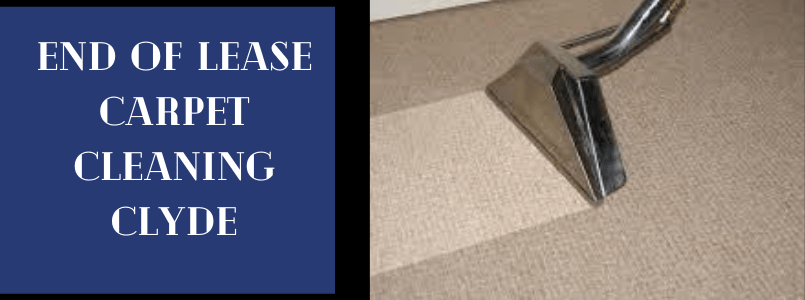 End of Lease Carpet Cleaning Clyde