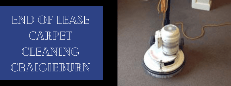 End of Lease Carpet Cleaning Craigieburn